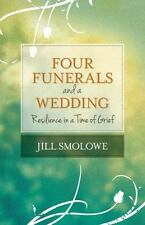 Four Funerals and a Wedding: Resilience in a Time of Grief (Paperback or Softbac