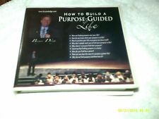 HOW TO BUILD A PURPOSE-GUIDED LIFE BRYAN DODGE