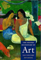 NEW The Oxford Dictionary of Art by Oxford University Press (Hardback, 2004)