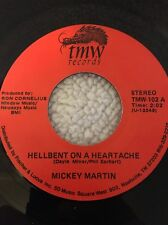 "Vtg 45 Record Mickey Martin ""Hellbent On A HeartacheCome In Out Of The Pain"""