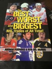 The Best, Worst and Biggest NHL Trades of All Time! Hardcover HOCKEY ESPOSITO ET