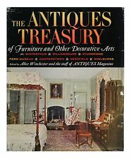 The Antiques Treasury of Furniture and other Decorative Arts by Alice Winchester