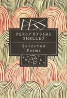 Selected Poems (Poetry Classics) by Shelley, Percy Bysshe Hardback Book The Fast