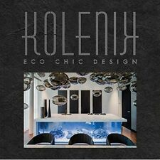 Kolenik: ECO Chic Design by Robert Kolenik (Hardback, 2015)