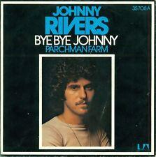 "JOHNNY RIVERS - BYE BYE JOHNNY 7"" UNIQUE (S8575)"