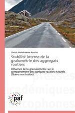 Stabilité Interne de la Gralométrie des Aggregats Routiers by Kassibo Cheick...