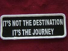 """BIKER PATCH """"IT'S NOT THE DESTINATION, IT'S THE JOURNEY""""  embr. emblem, PPL9104"""