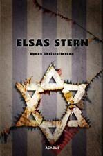 Elsas Stern. Ein Holocaust-Drama von Agnes Christofferson (Taschenbuch)