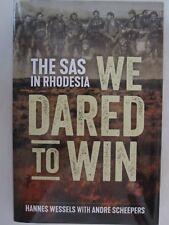 We Dared to Win - The SAS in Rhodesia