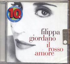 FILIPPA GIORDANO - Il rosso amore - CD 2002 SIGILLATO SEALED