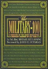 The Military 100: A Ranking of the Most Influential Leaders of All Tim-ExLibrary
