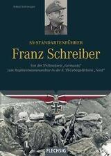 """Kaltenegger: Standartenführer Franz Schreiber (6. Gebirgsdivision """"NORD"""") NEU"""