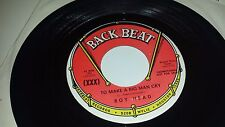 """ROY HEAD To Make A Big Man Cry / Don't Cry No More BACK BEAT 571 PROMO 45 7"""""""