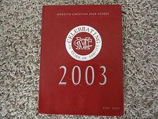 2003 Modesto Christian High School Yearbook from Modesto CA