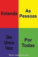 Entenda As Pessoas de Uma Vez Por Todas by Mestre Gabriel Amorim (2014,...