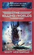Succession: The Killing of Worlds 2 by Scott Westerfeld (2005, Paperback)