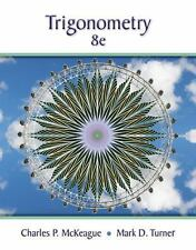 Trigonometry 8th Edition by McKeague, Charles P.; Turner, Mark D.