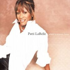 Patti LaBelle - When A Woman Loves (Audio CD 2006) Import NEW