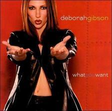 Gibson, Deborah : What You Want CD