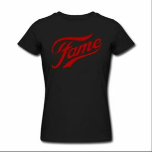 Fame T-Shirt gift novelty tee Shirt