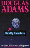 Mostly Harmless (Hitch Hiker's Guide to the Galaxy), Adams, Douglas, Very Good B