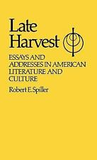 Late Harvest: Essays and Addresses in American Literature and Culture -ExLibrary