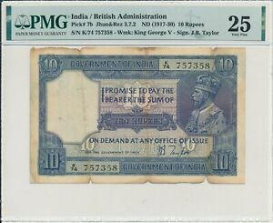 Government of India India  10 Rupees ND(1917-30) George V PMG  25
