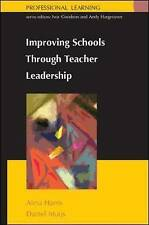 Improving schools through teacher leadership (UK Higher Education OUP Humanities