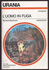 "Urania 962 - R. Sachman (Stephen King): ""L'UOMO IN FUGA"" - Mondadori 1984"