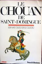 """HISTOIRE EMPIRE  """"GENERAL  LOUVERTURE LE CHOUAN DE SAINT DOMINGUE """""""