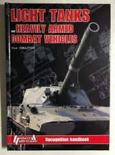 LIGHT TANKS AND HEAVILY ARMED COMBAT VEHICLES (2013) Histoire & Collections  HC