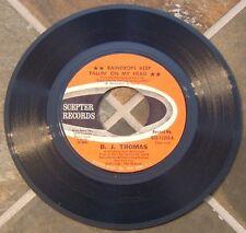 "45 RPM By B. J. Thomas, ""Raindrops Keep Fallin' On My Head"" on Scepter"