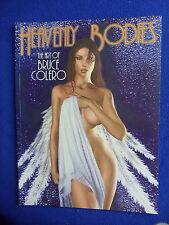 ~~ HEAVENLY BODIES ~ THE ART OF BRUCE COLERO  TPB ~2007 ~~