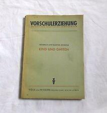 Vorschulerziehung - Kind und Garten von Schäfer - Altes Schulbuch (1948)
