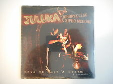 JULUKA, JOHNNY CLEGG & SIPHO MCHUNU remix: LOVE IS JUST A DREAM [CD SINGLE NEUF]