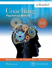 Coaching Psychology Manual: By Moore, Margaret