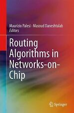 Routing Algorithms in Networks-On-Chip (2013, Hardcover)