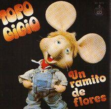 """TOPO GIGIO 7""""PS Spain 1979 Un ramito de floes ( In Spanish )"""