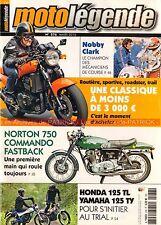 MOTO LEGENDE 276 YAMAHA TY 125 Honda TL NORTON 750 Commando Fastback LIBERIA 175