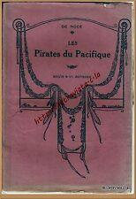 LES PIRATES DU PACIFIQUE par de Nocé  * livre pour enfants * 1932