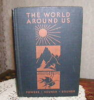 THE WORLD AROUND US SCIENCE BOOK 1934