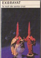 Exbrayat - La nuit de Santa Cruz - le masque 1983 .