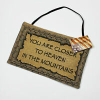 You Are Closer To Heaven In The Mountains Mini Tapestry Bannerette Wall Hanging
