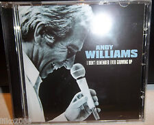 ANDY WILLIAMS I DON'T REMEMBER EVER GROWING UP CD - SHE'S THE ONE & MORE, NEW
