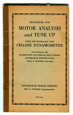 1941 Procedure For Motor Analysis and Tune Up Chassis Dynamometer Booklet jhc