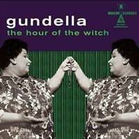GUNDELLA THE HOUR OF THE WITCH NEW VINYL