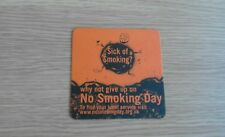 Sick Of Smoking ? - Why Not Give Up On No Smoking Day - Beermat