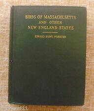 Birds of Massachusetts/ Edward Howe Forbush/ Volume 1/ 1925