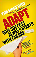Adapt: Why Success Always Starts with Failure, New, Harford, Tim Book