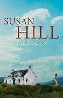 Hill, Susan The Beacon  UK HC  1st F
